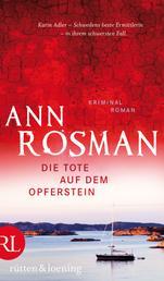 Die Tote auf dem Opferstein - Kriminalroman