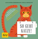 Alexander Zimmermann: So geht Katze!