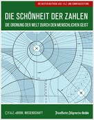 Frankfurter Allgemeine Archiv: Die Schönheit der Zahlen