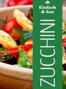 Felicitas Bauer: Zucchini ★★★★