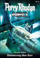 Alexander Huiske: Perry Rhodan Neo 33: Dämmerung über Gorr ★★★★★