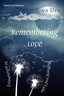 Juna Dee: Remembering Love