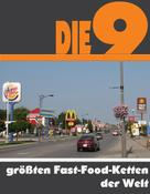 A.D. Astinus: Die neun größten Fast-Food-Ketten der Welt ★★★★★