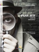 Rainer Wiegand: Pass auf wem Du begegnest