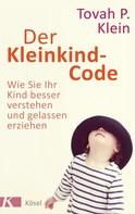 Tovah P. Klein: Der Kleinkind-Code ★★★★