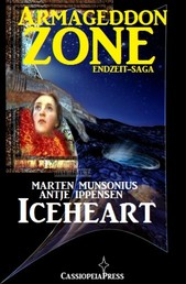 Armageddon Zone 1: Iceheart - Die Science Fiction Saga - Cassiopeiapress