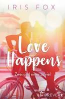 Iris Fox: Love Happens - Zwei sind einer zu viel ★★★★