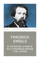 Friedrich Engels: El origen de la familia, la propiedad y el Estado