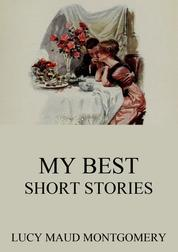My Best Short Stories