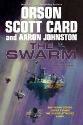 The Swarm - The Second Formic War (Volume 1)