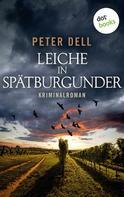 Peter Dell: Leiche in Spätburgunder: Der erste Fall für Philipp Sturm ★★★