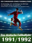 Werner Balhauff: Das deutsche Fußballjahr 1991 / 1992