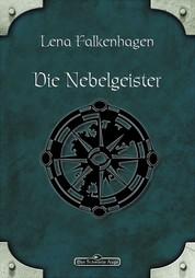 DSA 43: Die Nebelgeister - Das Schwarze Auge Roman Nr. 43