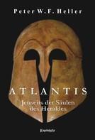 Peter W.F. Heller: Atlantis – Jenseits der Säulen des Herakles ★★★