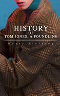 Henry Fielding: History of Tom Jones, a Foundling