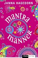 Janna Hagedorn: Mantramänner ★★★★
