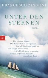 Unter den Sternen - Roman