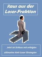 Kai Schubert: Raus aus der Loser- Fraktion