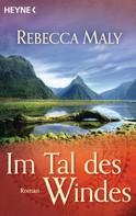 Rebecca Maly: Im Tal des Windes ★★★★