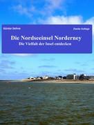 Günter Dehne: Die Nordseeinsel Norderney ★★