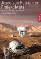 Jesco Puttkamer: Projekt Mars