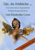 Angeline Bauer: Oje, du fröhliche … ★★★★★