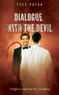 Yves Patak: DIALOGUE WITH THE DEVIL