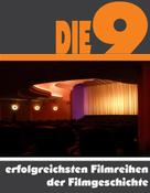 A.D. Astinus: Die Neun erfolgreichsten Filmreihen der Filmgeschichte