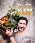 Paul Ivic: Vegetarische Sommerküche ★★★★