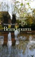 Malou Berlin: Brandspuren ★★★★