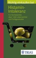 Thilo Schleip: Richtig einkaufen bei Histamin-Intoleranz ★★★★★