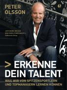 Peter Olsson: Erkenne dein Talent