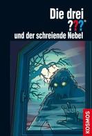 Hendrik Buchna: Die drei ???, und der schreiende Nebel (drei Fragezeichen) ★★★★