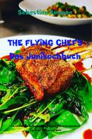 Sebastian Kemper: THE FLYING CHEFS Das Junikochbuch