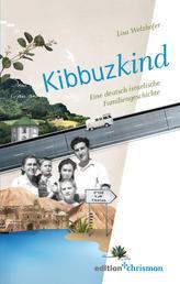 Kibbuzkind - Eine deutsch-israelische Familiengeschichte
