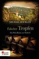Michael Böckler: Falscher Tropfen ★★★★