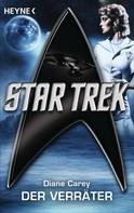 Diane Carey: Star Trek: Der Verräter ★★★★★