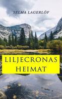 Selma Lagerlöf: Liljecronas Heimat