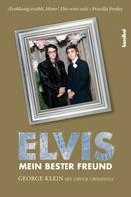 George Klein: Elvis - Mein bester Freund ★★★★★