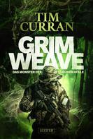 Tim Curran: GRIMWEAVE - Das Monster der grünen Hölle ★★