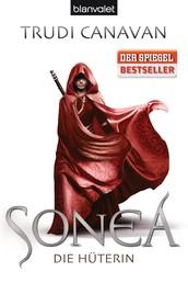 Sonea 1 - Die Hüterin - Roman