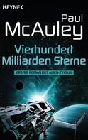 Paul McAuley: Vierhundert Milliarden Sterne ★★★
