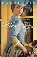 Carol Cox: Wirbel um Mary-Lou ★★★★