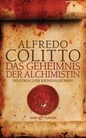 Alfredo Colitto: Das Geheimnis der Alchimistin ★★★★