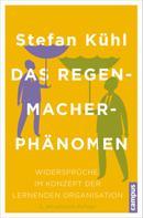 Stefan Kühl: Das Regenmacher-Phänomen