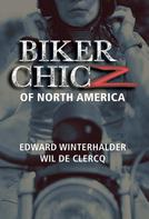Edward Winterhalder: Biker Chicz Of North America
