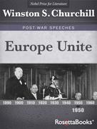 Winston S. Churchill: Europe Unite