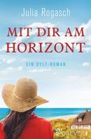 Julia Rogasch: Mit dir am Horizont ★★★★