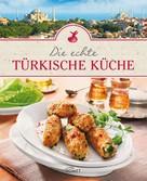 : Die echte türkische Küche ★★★★