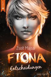 Fiona - Entscheidungen - Die Kristallwelten-Saga 2